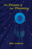 The Dreams of our Dreaming cover